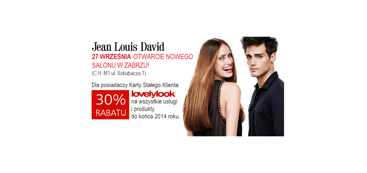 ZABRZE - NOWY SALON JEAN LOUIS DAVID